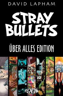 Stray Bullets Uber Alles